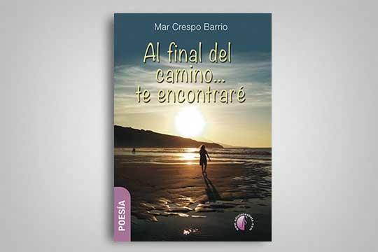 """Al final del camino... te encontraré"""