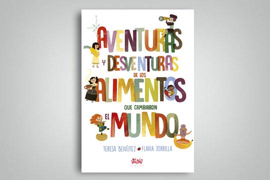 """Teresa Beneitezen """"Aventuras y desventuras de los alimentos que cambiaron el mundo"""" liburuaren aurkezpena"""