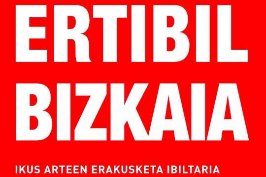 """""""Ertibil Bizkaia 2017"""" ikus-arteen erakusketa ibiltaria"""