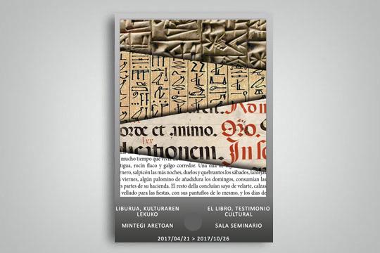 """""""Liburua, kulturaren lekuko"""" erakusketa bibliografikoa"""