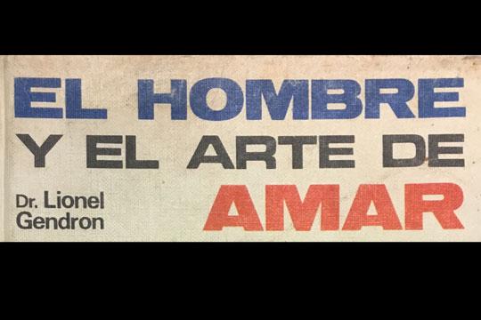 """""""El Hombre y El Arte de Amar"""""""