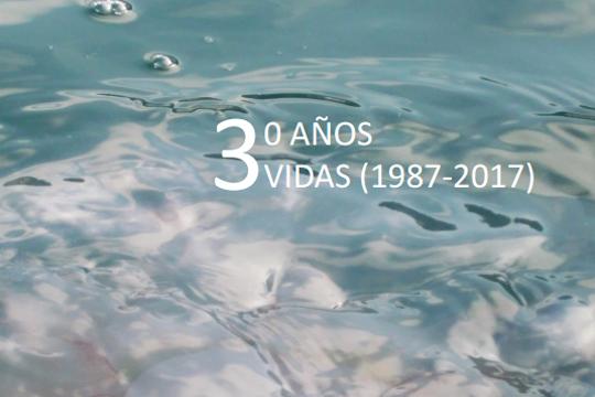 """""""30 urte, 3 bizitza (1987-2017)"""""""