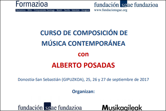 Musika garaikideko konposizio ikastaroa Alberto Posadasekin