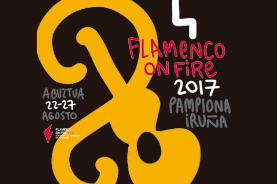 Flamenco On Fire 2017 - Iruñeko Flamenko Jaialdia