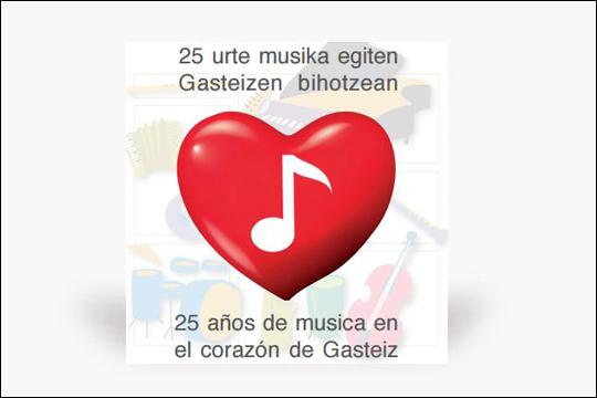 """Gasteizko """"Luis Aramburu"""" Musika Eskolaren 25. urteurrena ospatzeko ekitaldiak"""