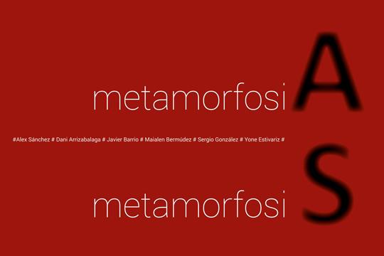 """Metamorfosia"""