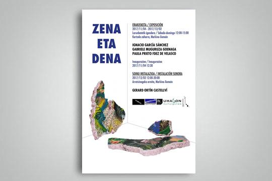 """""""Zena eta dena"""""""
