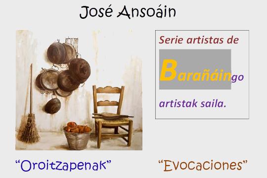 """""""Oroitzapenak"""", José Ansoáin margolariaren erakusketa (Barañaingo artistak programa)"""