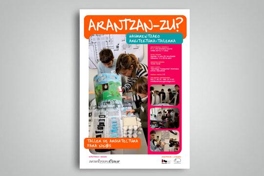 """""""Arantzan-Zu?"""", haurrentzako arkitektura-lantegiak"""