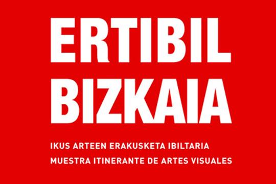 """""""Ertibil Bizkaia 2018"""" ikus-arteen erakusketa ibiltaria"""