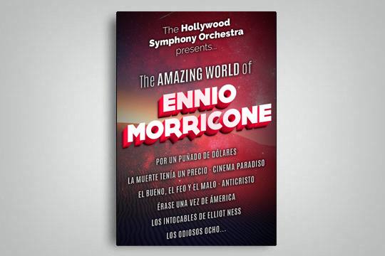 "Hollywood Symphony Orchestra: ""The Amazing World of Ennio Morricone"""
