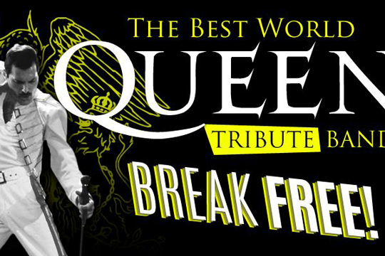 "Queen Tribute: ""Break Free"""