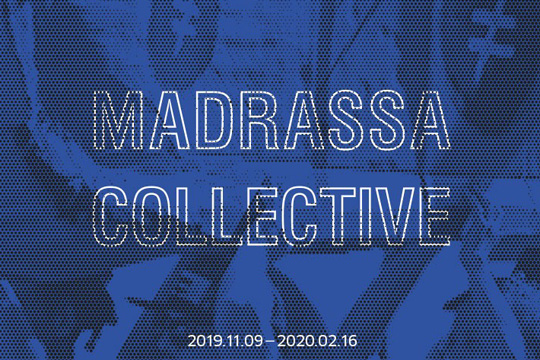 """On Fail[l]ed Tales and Ta[y]lors"", Madrassa Collective-ren erakusketa"