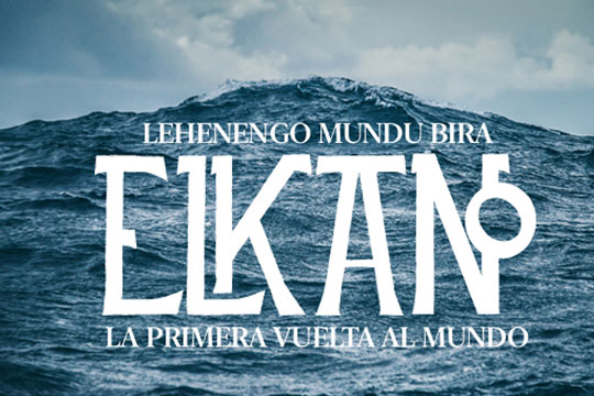 """""""Elkano. Lehenengo Mundu Bira"""""""
