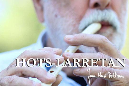 """Juan Mari Beltran: """"Hots Larretan"""""""