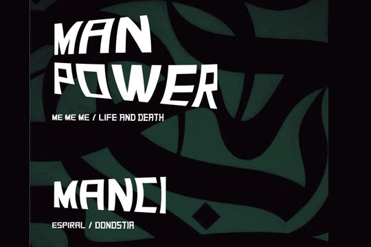Stereorocks: MAN POWER + MANCI
