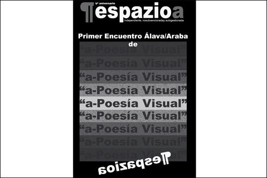 """Primer Encuentro Álava/Araba de """"a-Poesía Visual"""" ¶espazioa"""
