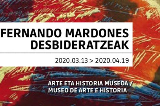 """(MUSEOA ITXITA) """"Desbideratzeak"""", Fernando Mardonesen erakusketa"""