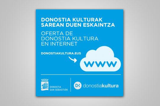 Donostia Kulturak sarean duen eskaintza
