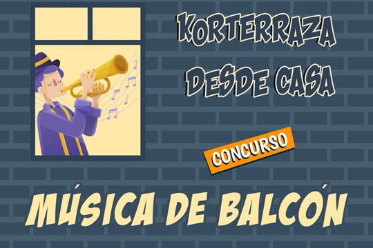 """Korterraza Etxetik 2020: """"Musica de balcón"""" lehiaketa"""