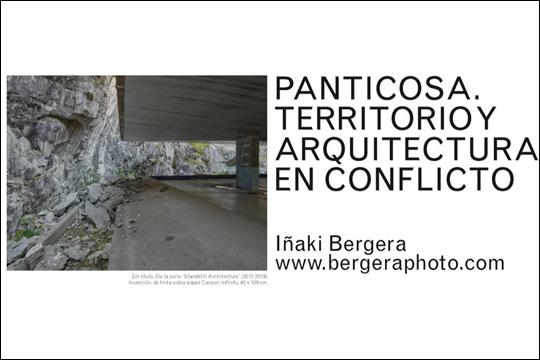 """Panticosa. Territorio y arquitectura en conflicto"", Iñaki Bergeraren erakusketa (birtuala)"