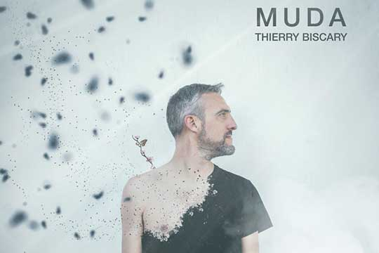 "Thierry Biscary: ""Muda"""